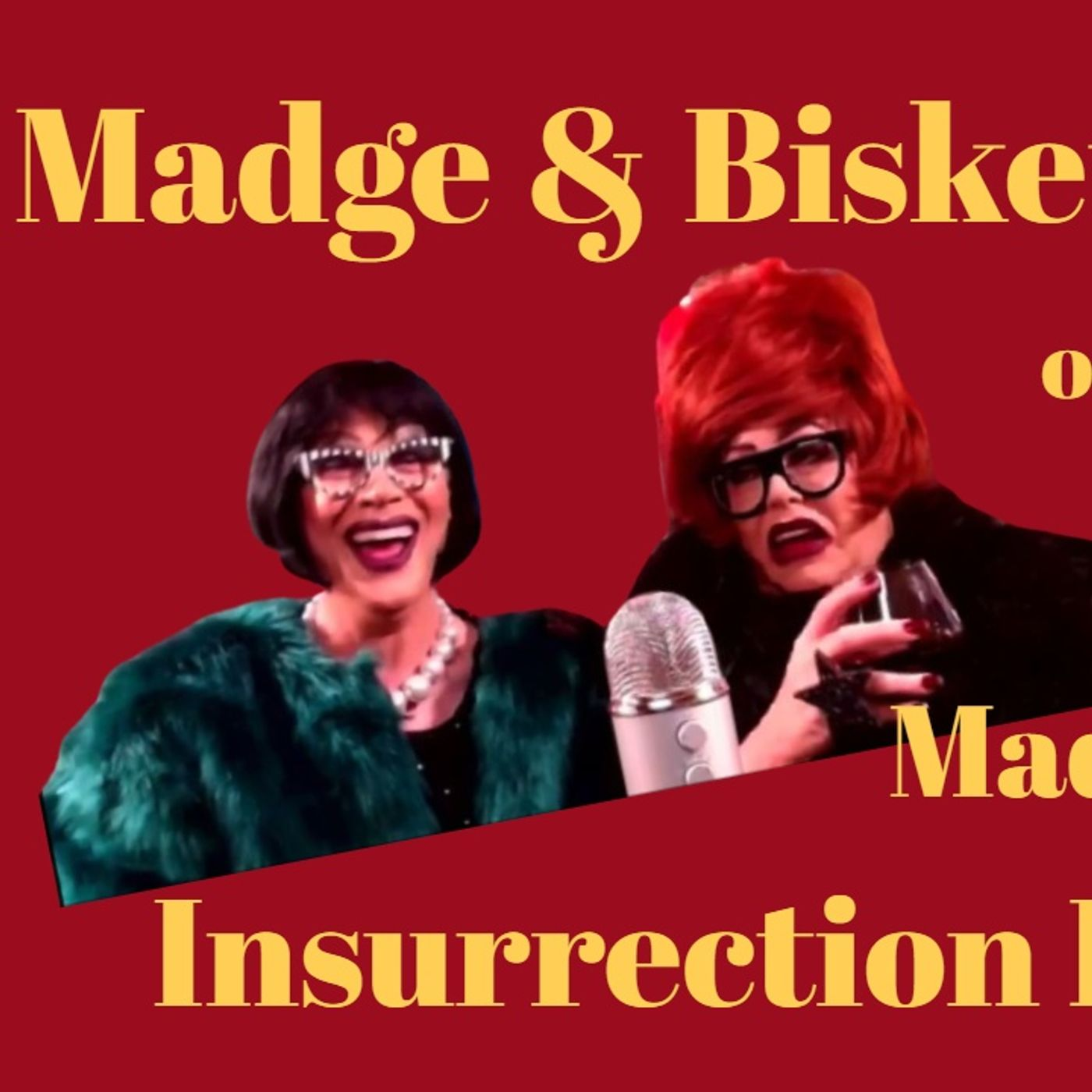 Ball Drops and Insurrection Fashion with guests Madge & Bisket