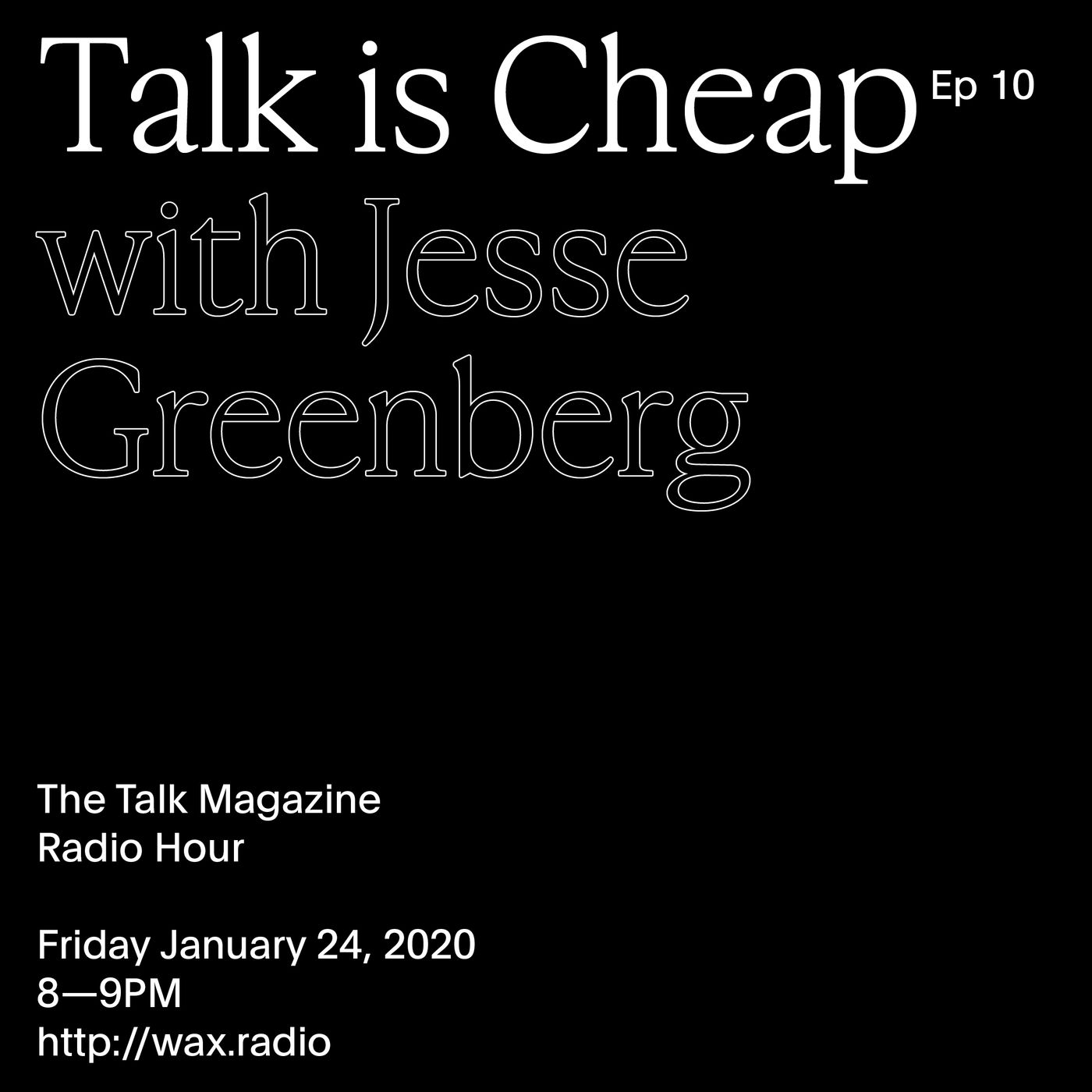 Episode 10 with Jesse Greenberg