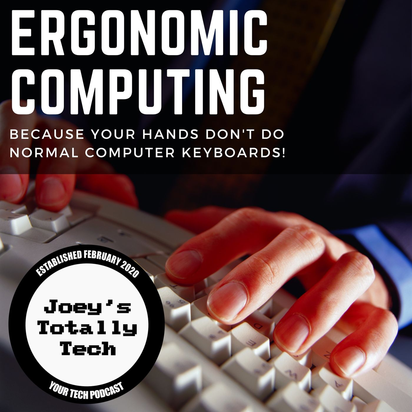 Ergonomic Computing: Because Your Hands Don't Do Normal Computer Keyboards