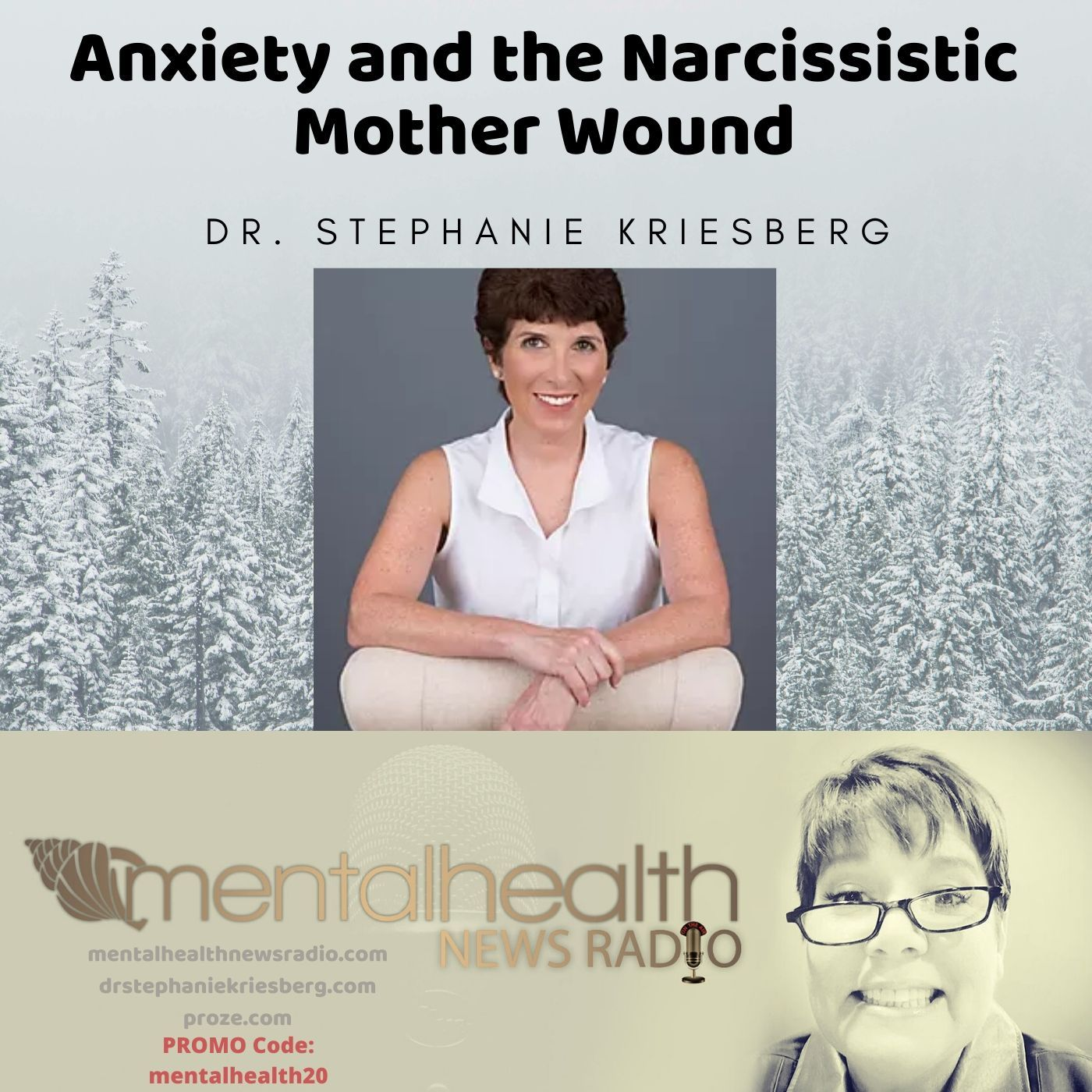 Mental Health News Radio - Anxiety and the Narcissistic Mother Wound