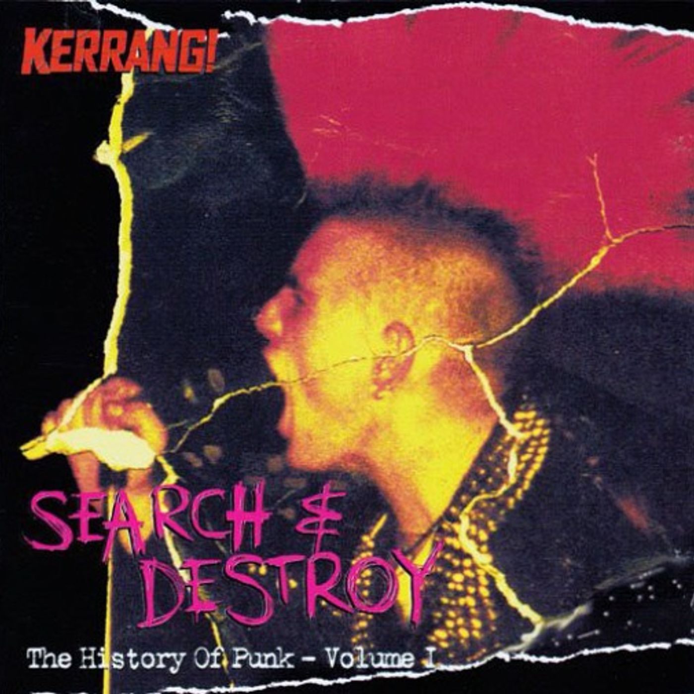 Free With This Months Issue 12 - Alex Claridge selects Kerrang - Search & Destroy: The History Of Punk Volume 1