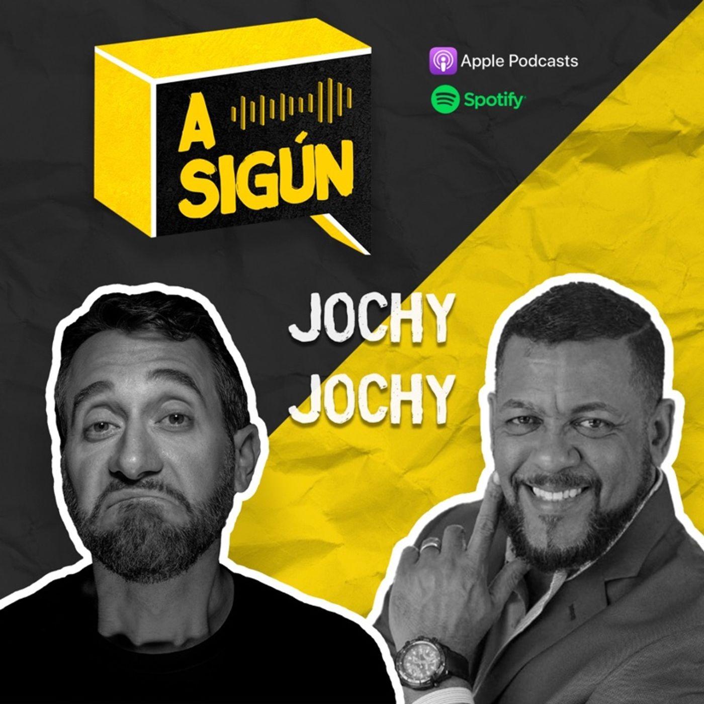 007.A SIGÚN: Jochy Jochy