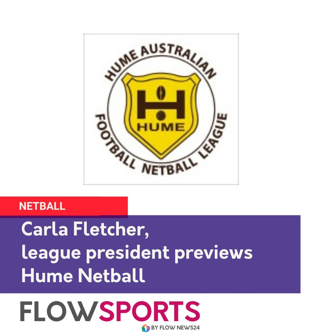 Carla Fletcher on Hume Netball round 9 proceeding this weekend in @NSWNetball