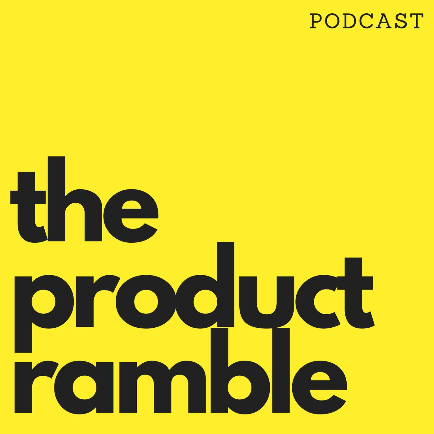 Product Ramble