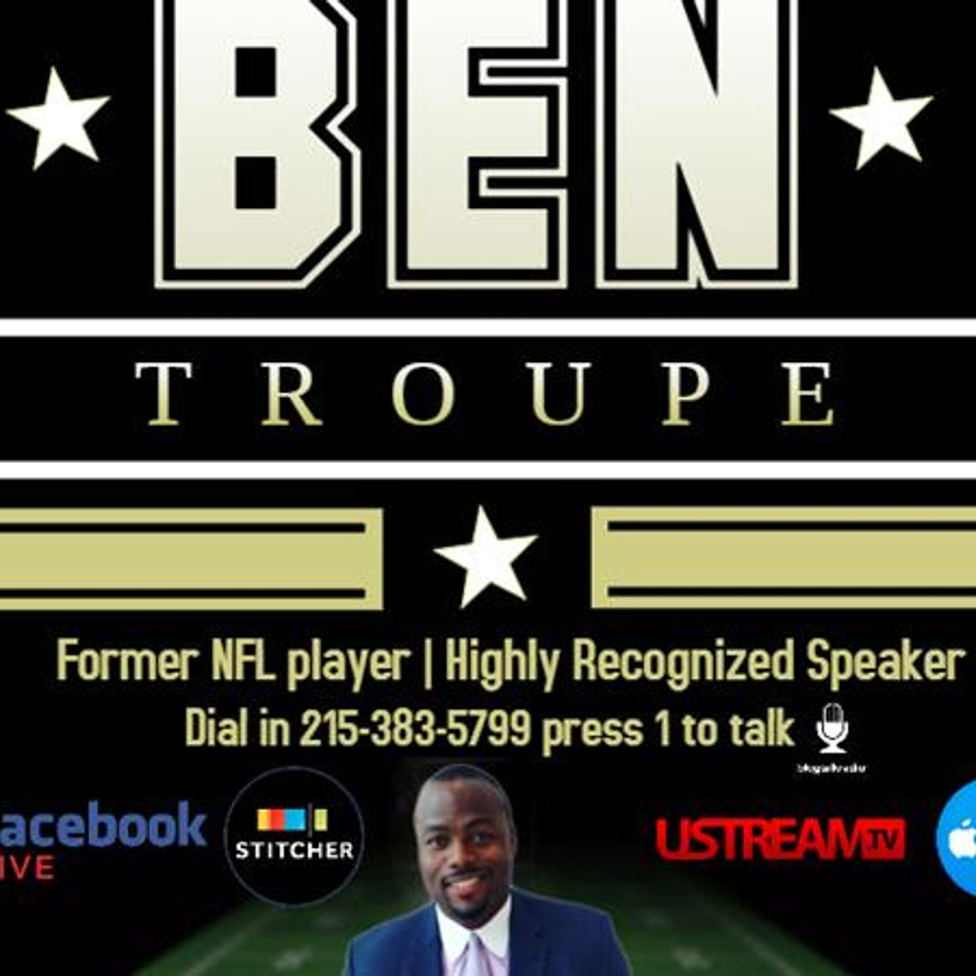 Respect The Hustle Show Live w/Special guest Ben Troupe - 215-383-5799
