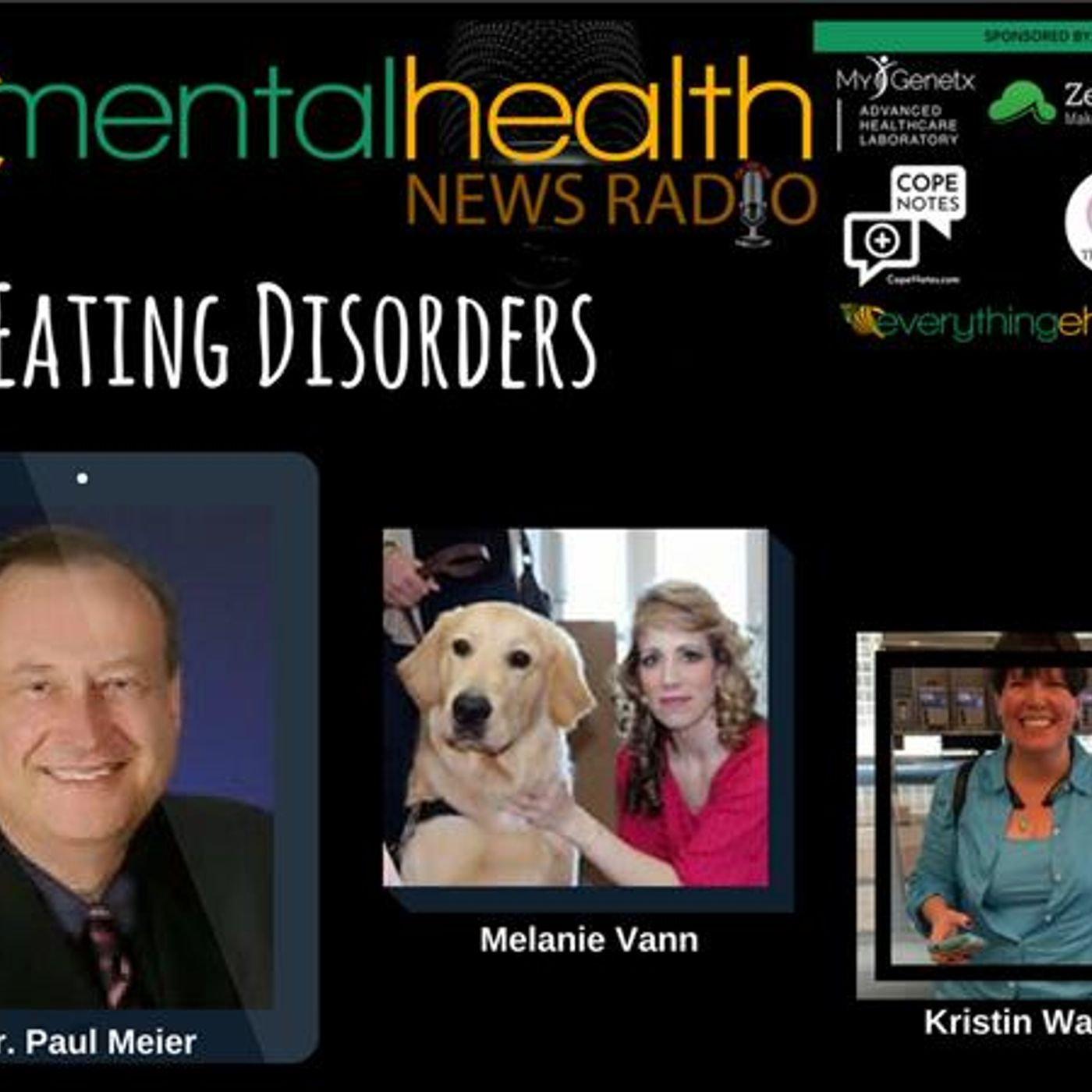 Mental Health News Radio - Round Table Discussions with Dr. Paul Meier: Eating Disorders