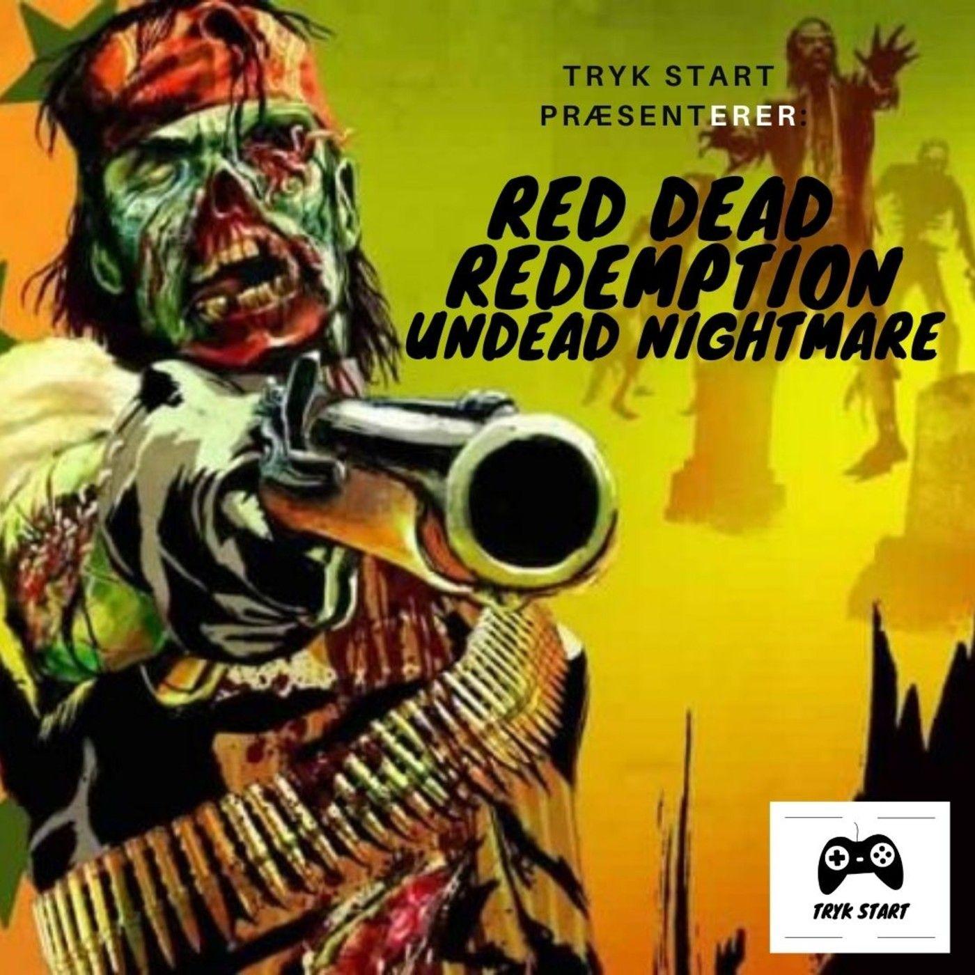 Spil 24 - Red Dead Redemption: Undead Nightmare