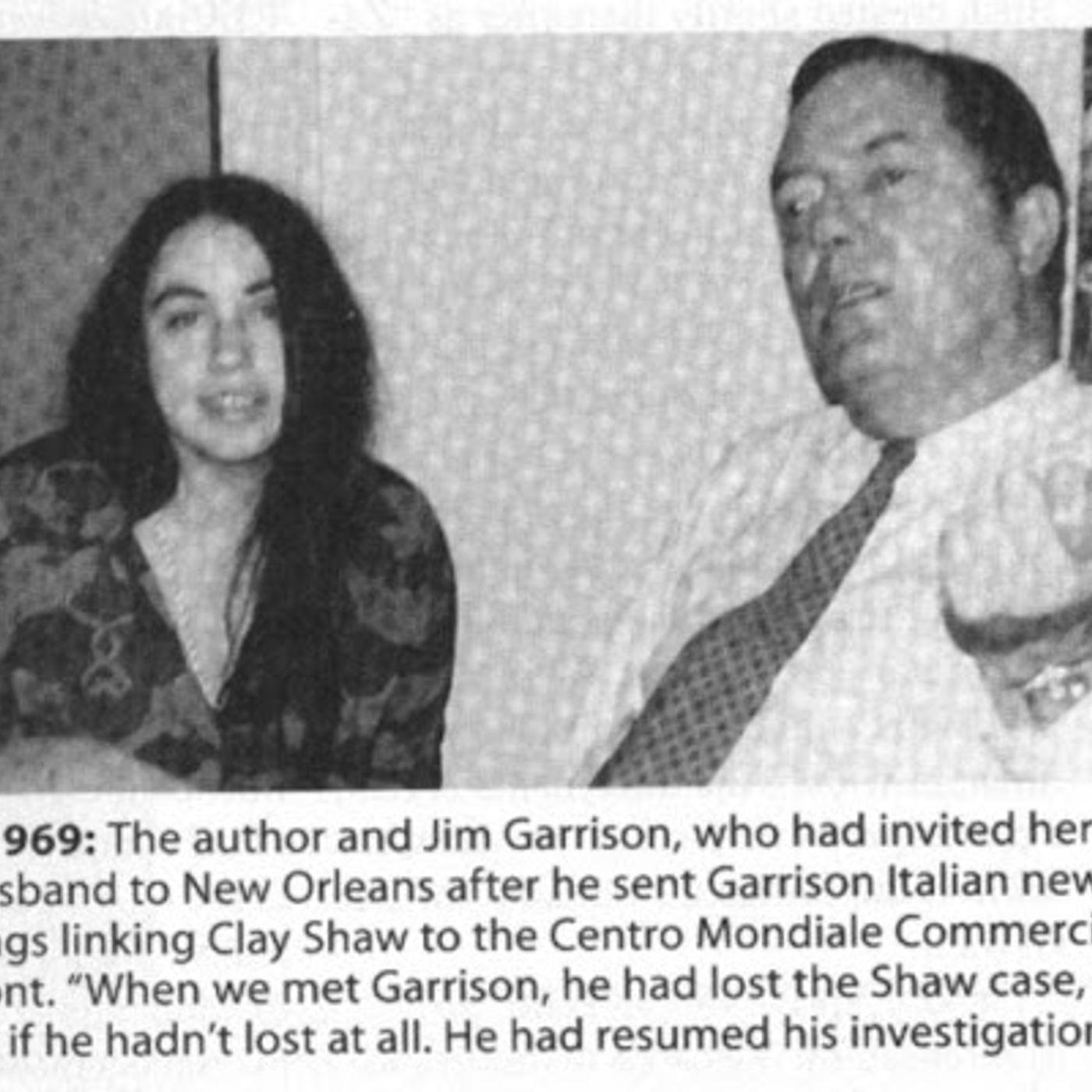 Ep. 179 ~ Garrison & New Orleans w/ Joan Mellen