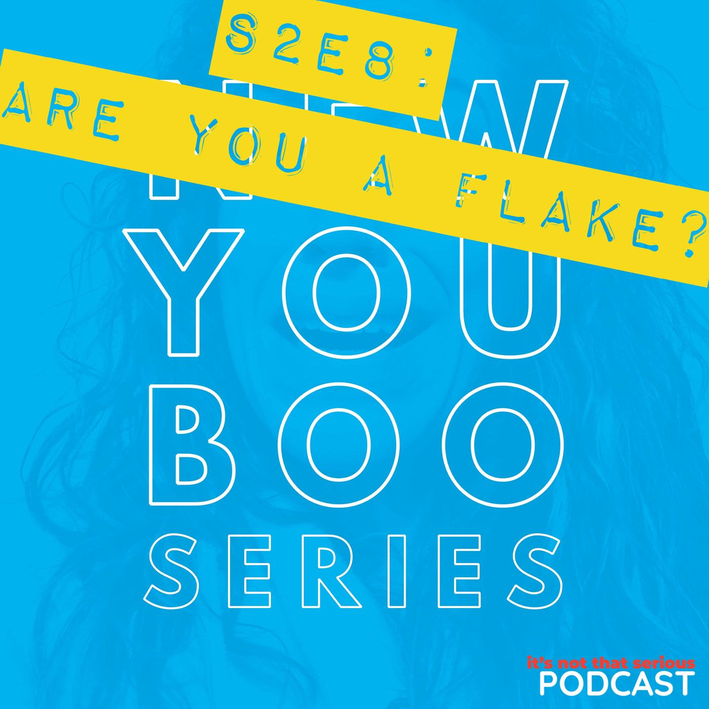 Are You a Flake?   New You Boo Series