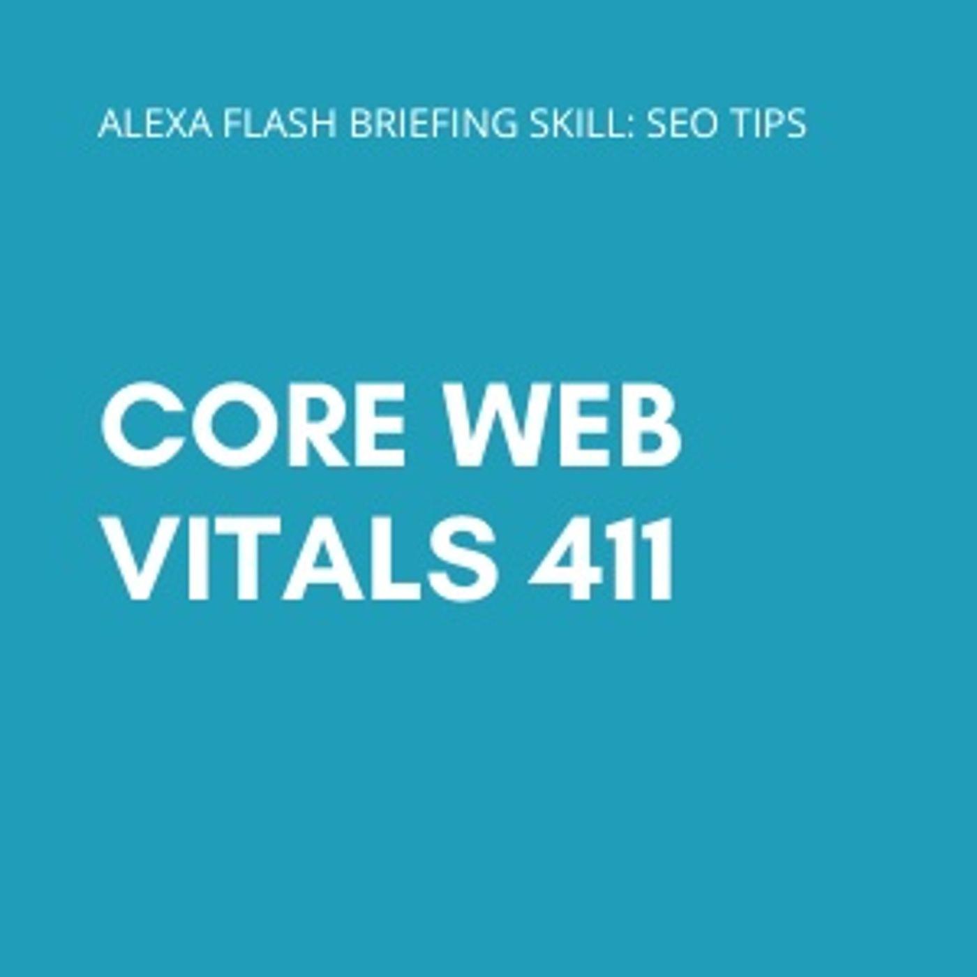 Core Web Vitals 411