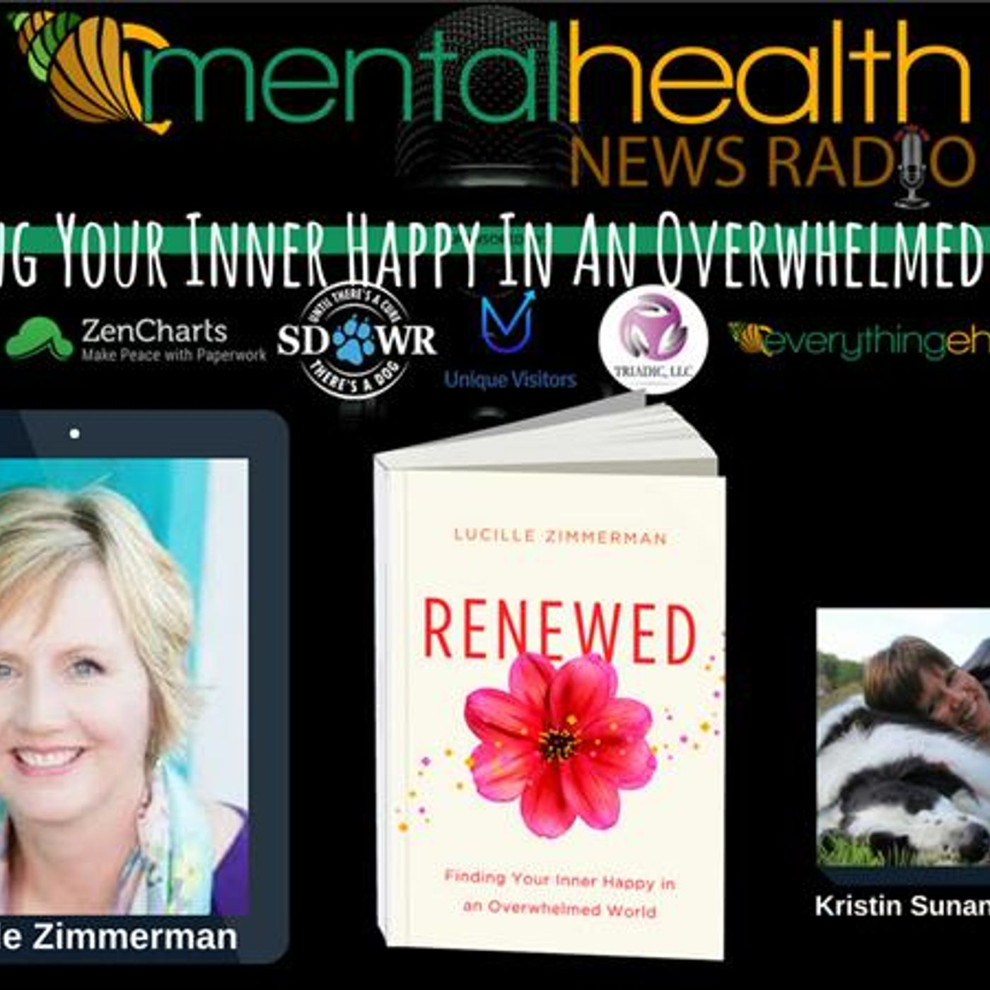 Mental Health News Radio - Renewed: Finding Your Inner Happy In An Overwhelmed World with Lucille Zimmerman