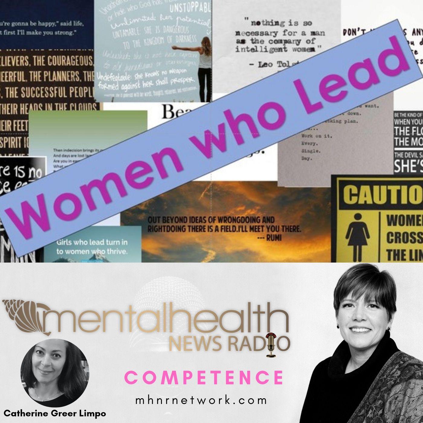 Mental Health News Radio - Women Who Lead: Competence