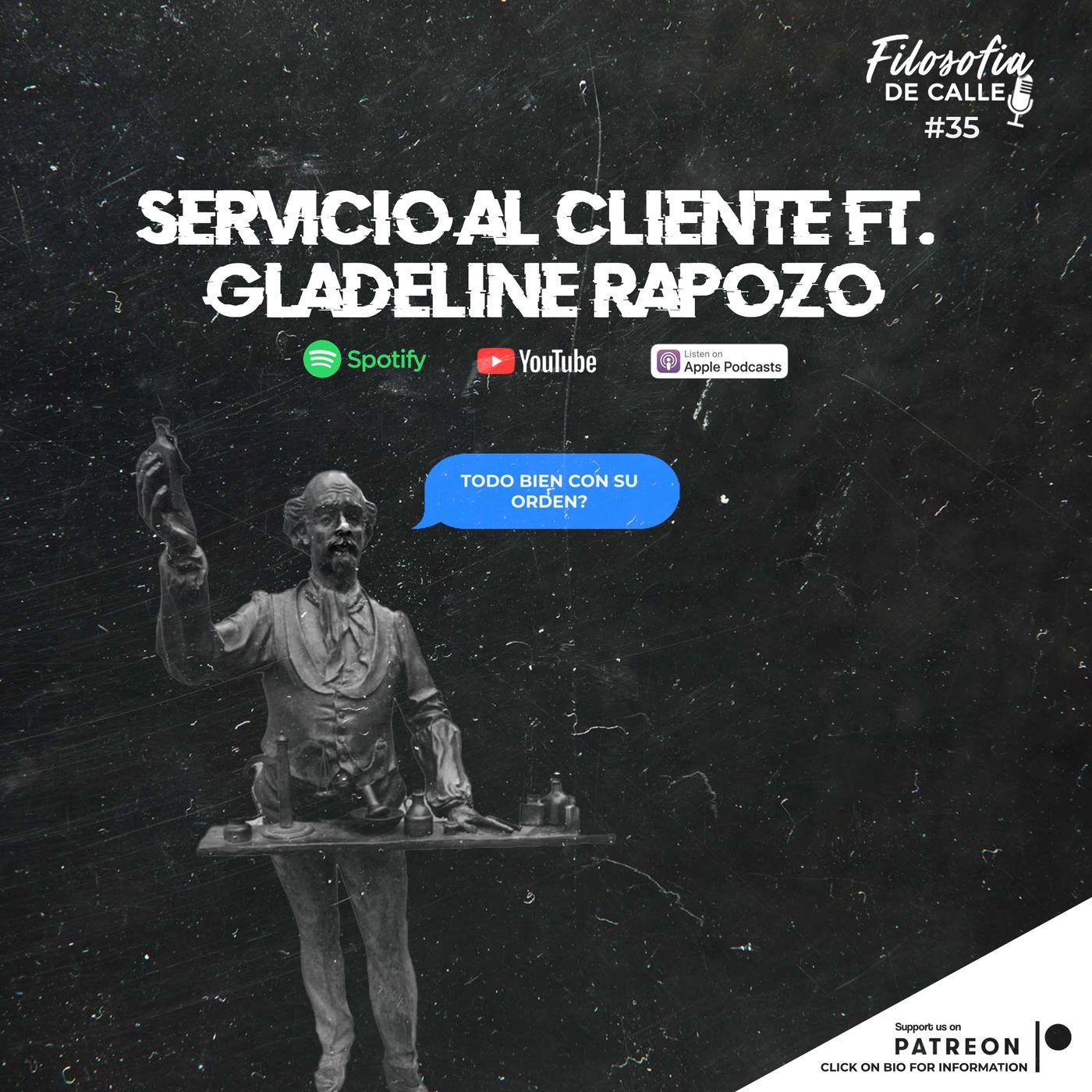 035. Servicio Al Cliente FT. Gladeline Rapozo