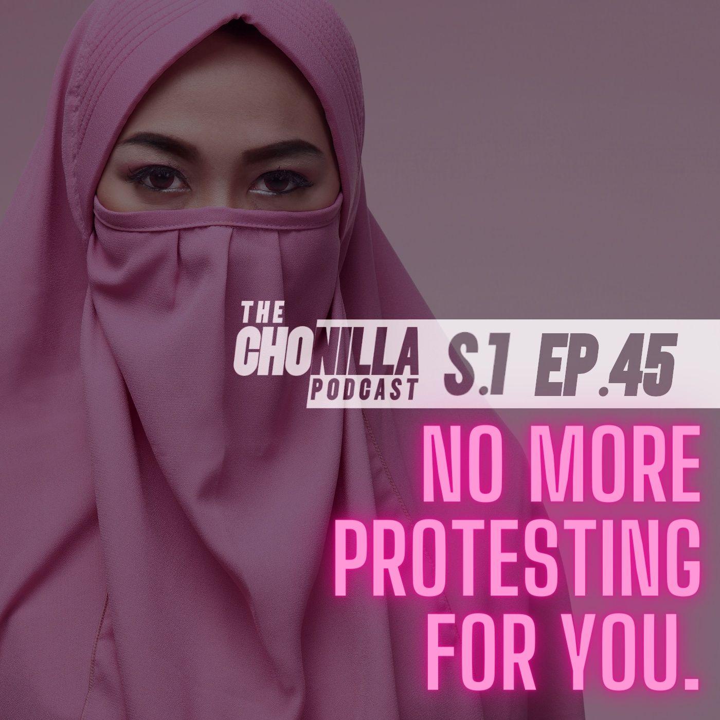 No more protesting for you