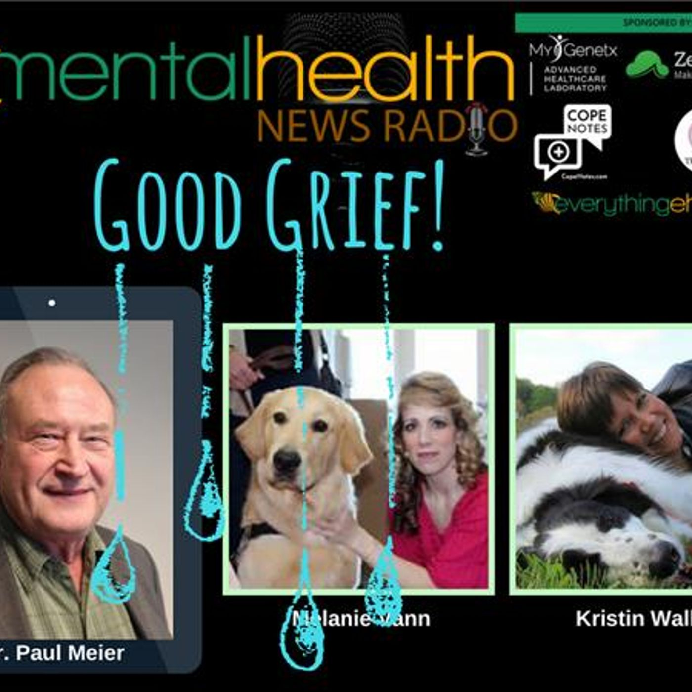 Mental Health News Radio - Round Table Discussions with Dr. Paul Meier: Good Grief