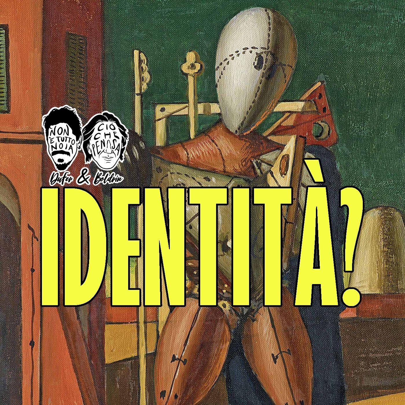 La Cultura dell'Identità: scegli, compra e vendi te stesso - DuFer e Boldrin