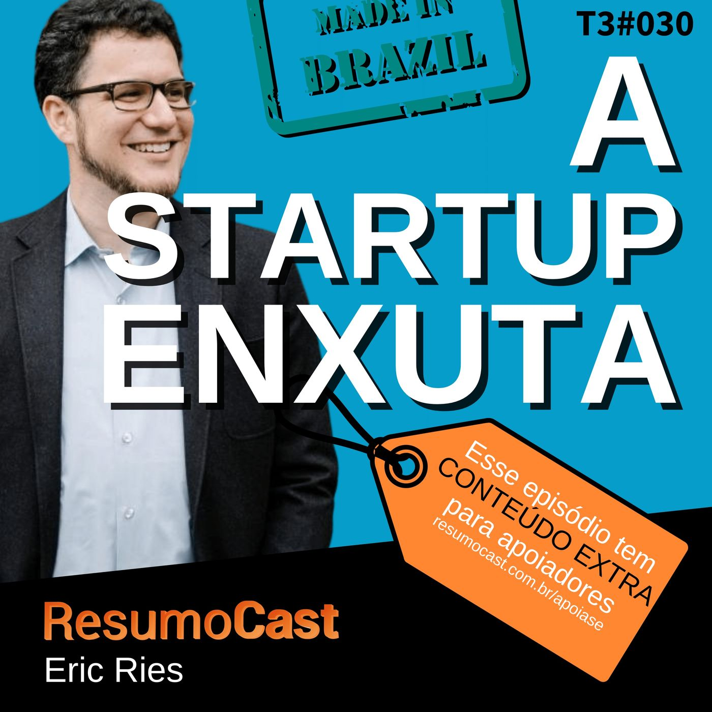 T3#030 A startup enxuta   Eric Ries