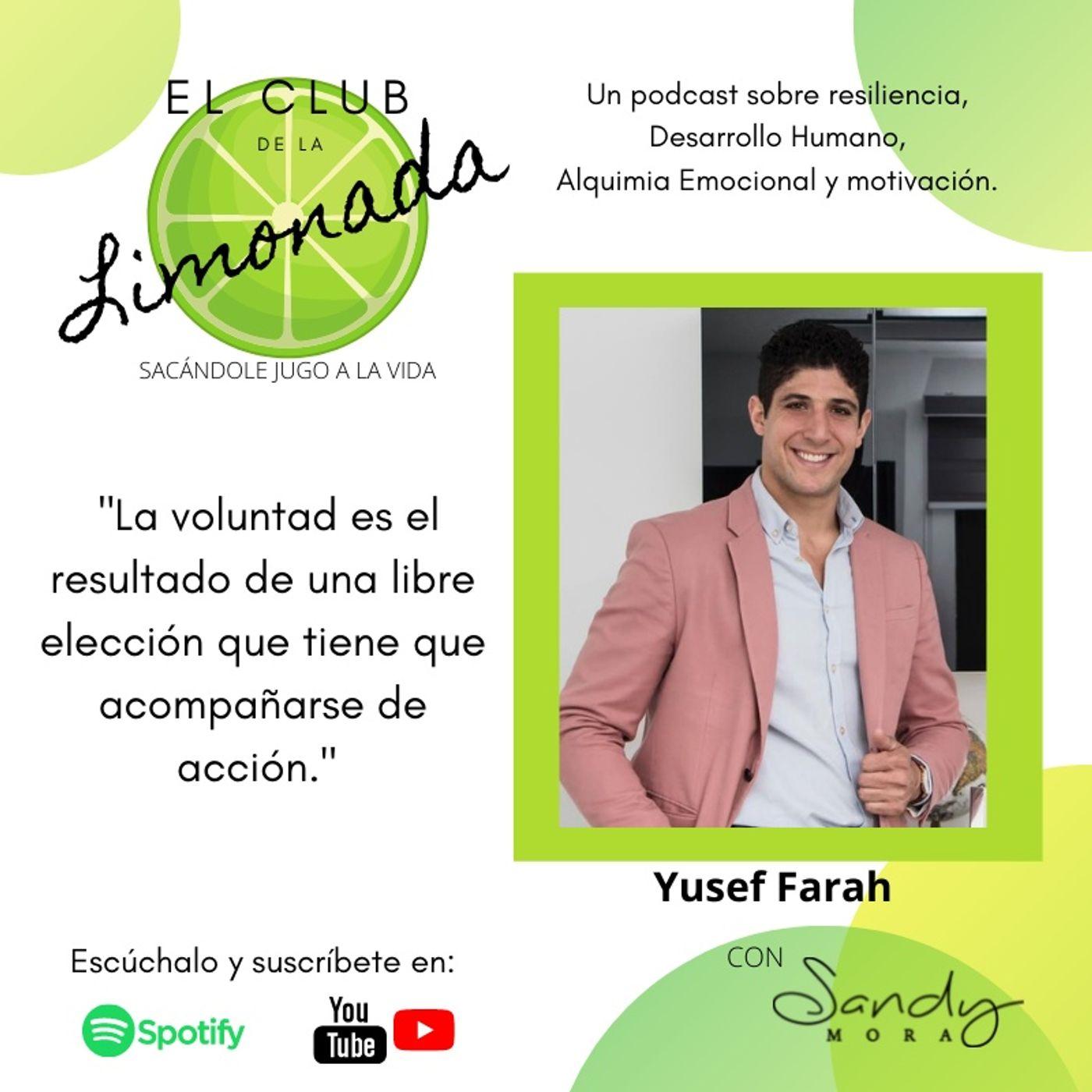 Episodio 53: Yusef Farah. Voluntad, Acción y Magia