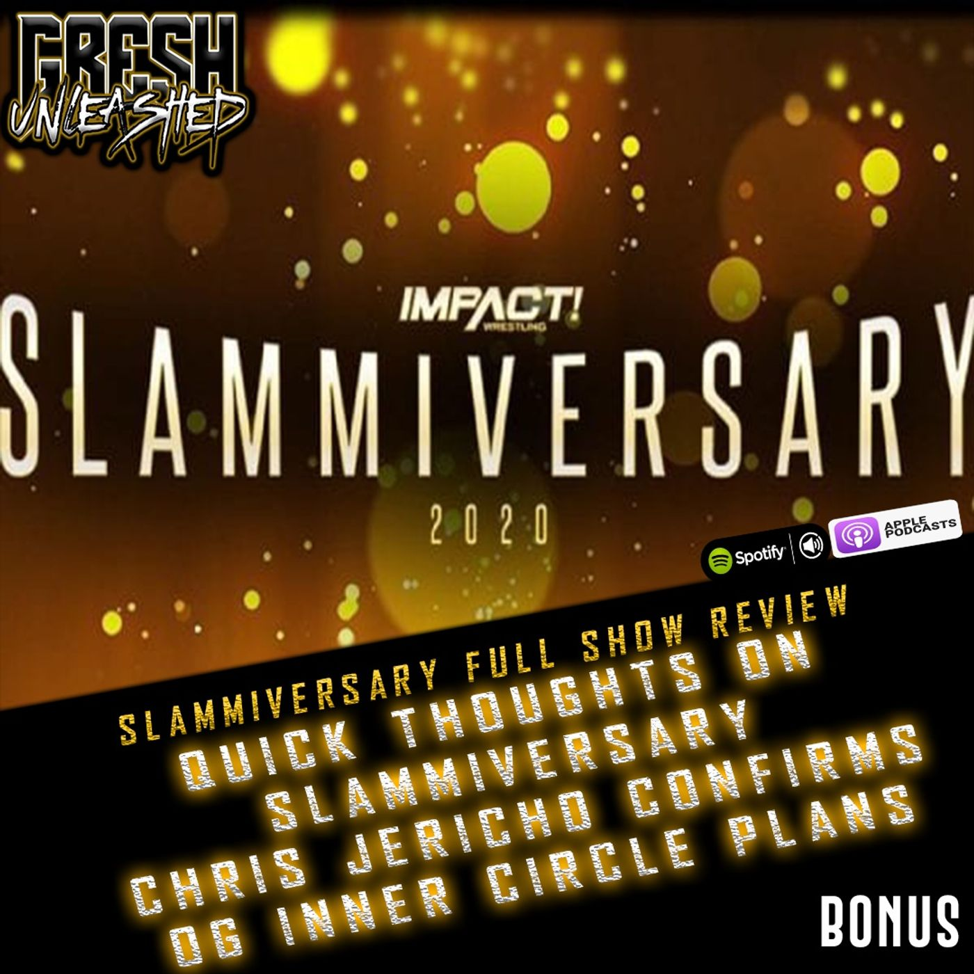 Thoughts On Slammiversary 2020, Chris Jericho confirms original Inner Circle plans   Gresh Unleashed Extra