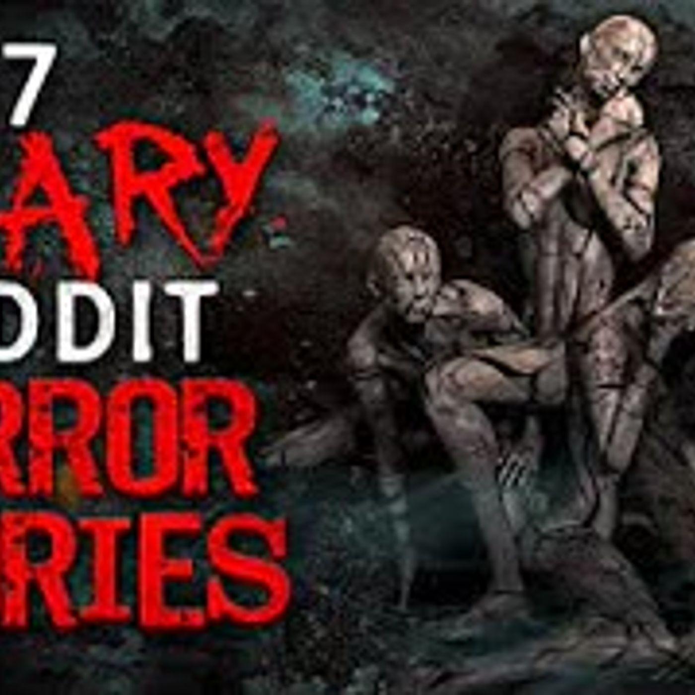 7 TERRIFYING Reddit Horror Stories to ease your demons to sleep