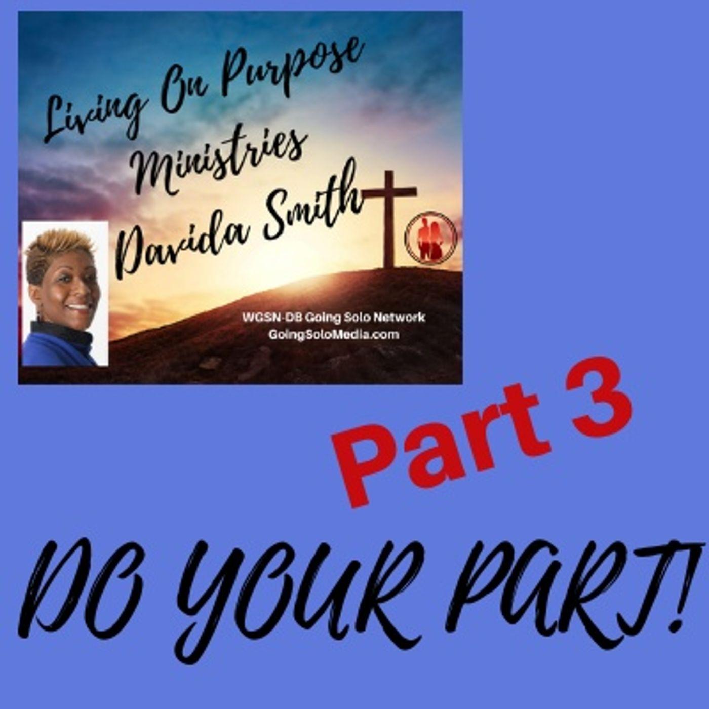Do YOUR Part - Part 3