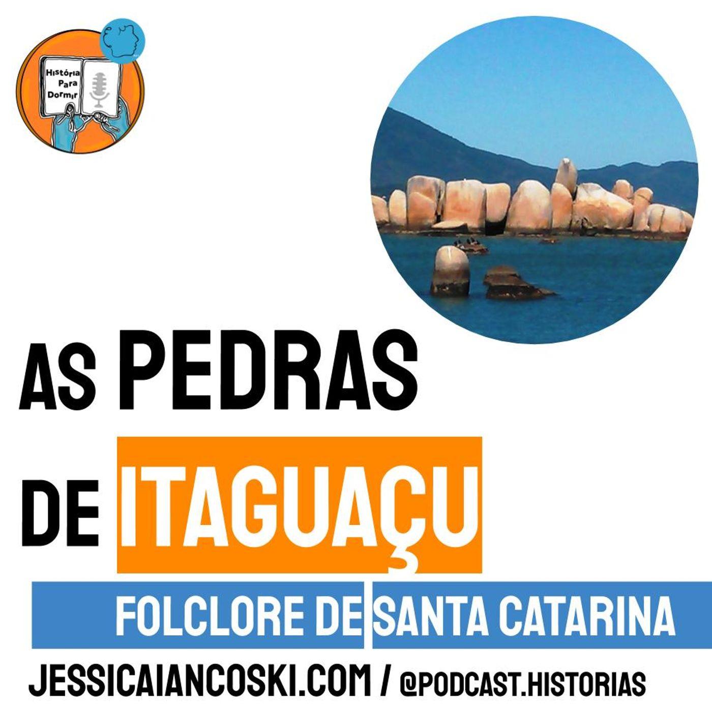 [T4 #9] As Pedras de Itaguaçu (ou Bruxas ) - Folclore de Santa Catarina | Historinha Infantil