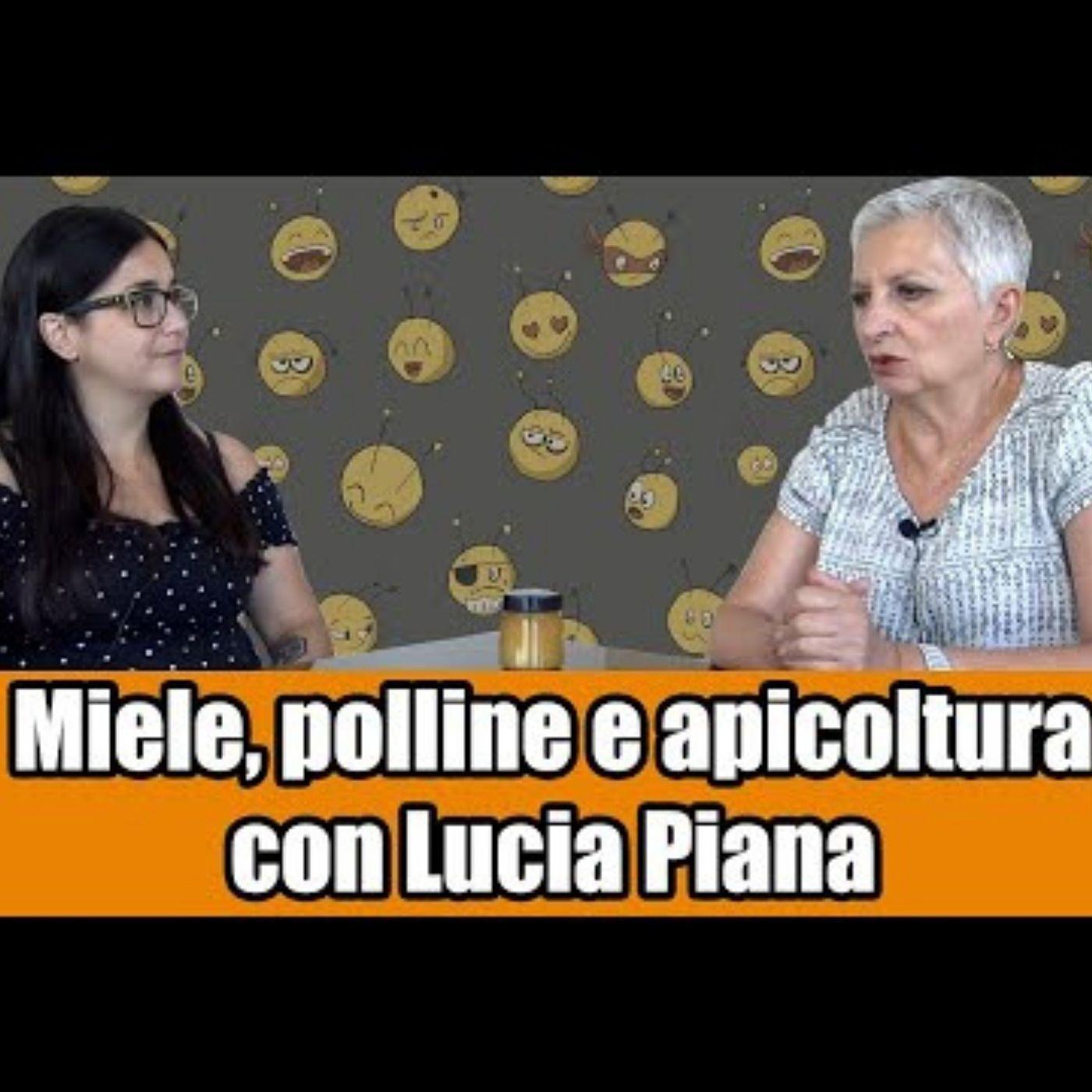 Inter-BEE-sta a Lucia Piana: miele, polline e apicoltura