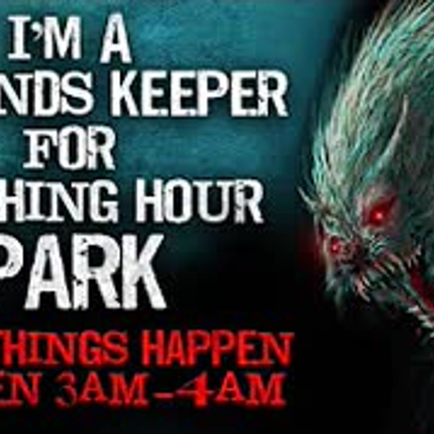 """Crazy things happen between 3am-4am at Witching Hour Park"" Creepypasta"