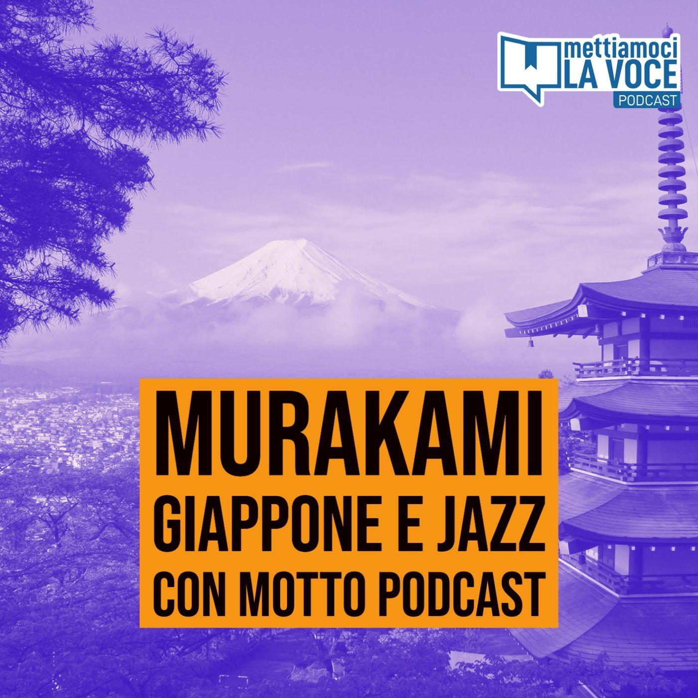 171 - Murakami Giappone e jazz con Motto podcast
