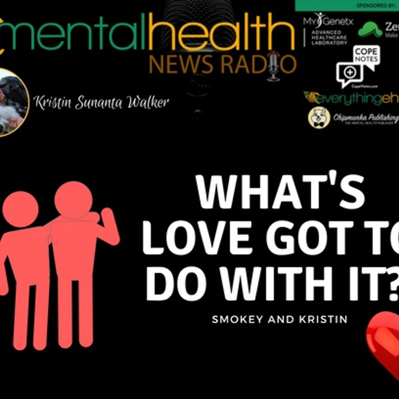 Mental Health News Radio - Smokey and Kristin: What's Love Got To Do With It?
