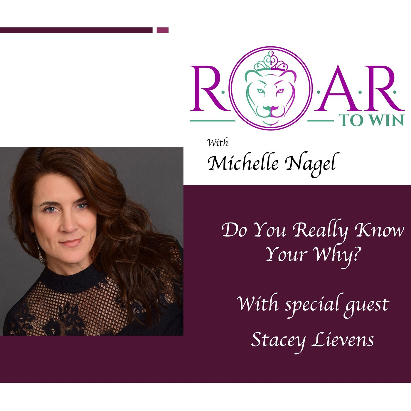 Do You Really Know Your Why? with Stacey Lievens