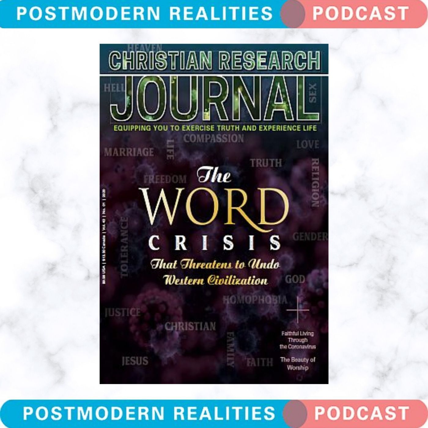 Postmodern Realities Episode 195 Seduced? The Crisis of Word and the Fragmentation of Civilization