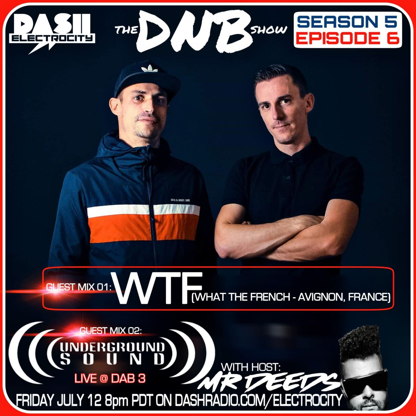 the DNB show Episode 48 (guest mix What The French & Underground Sound Crew)