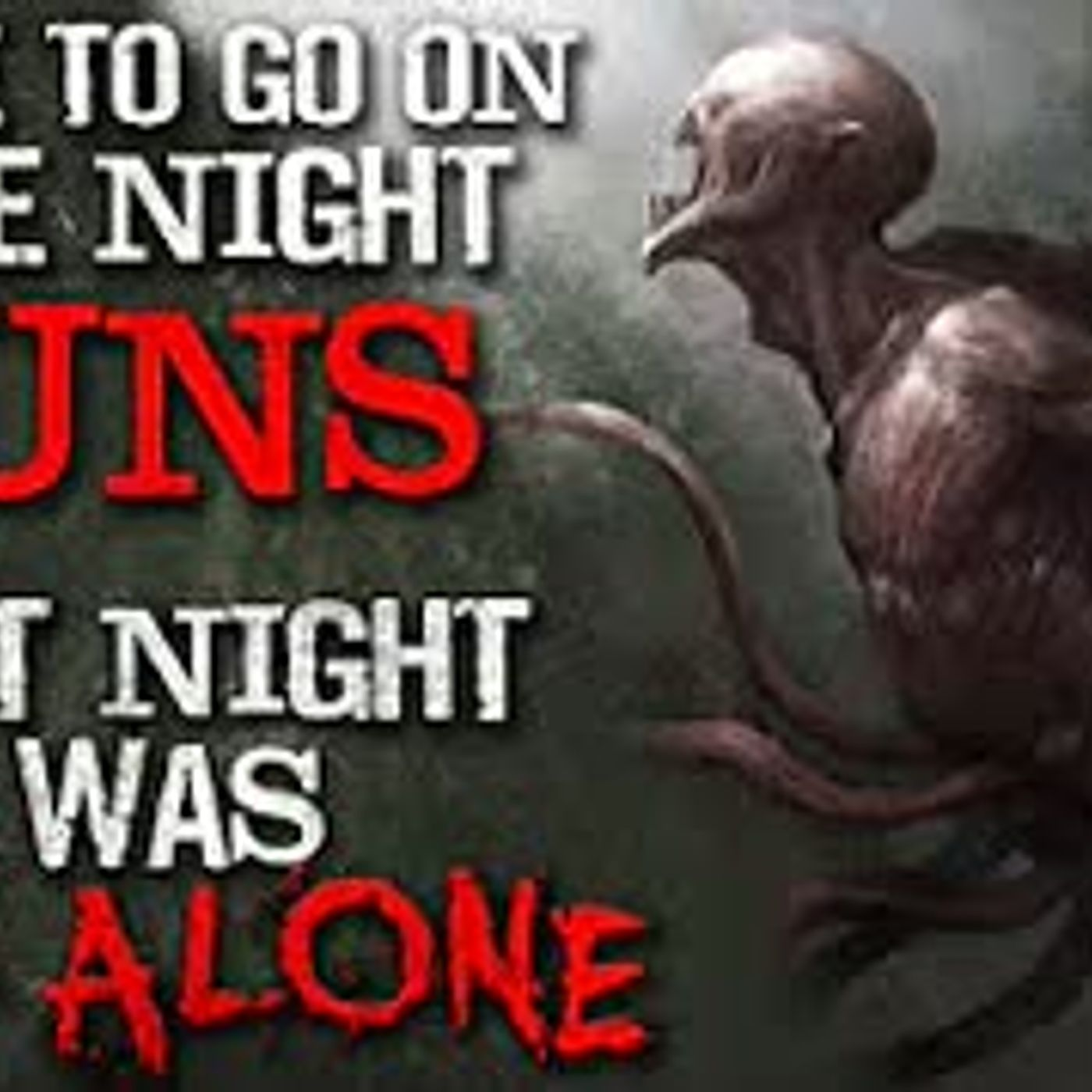 """I Like To Go On Late Night Runs. Last Night I Was Not Alone"" Creepypasta"