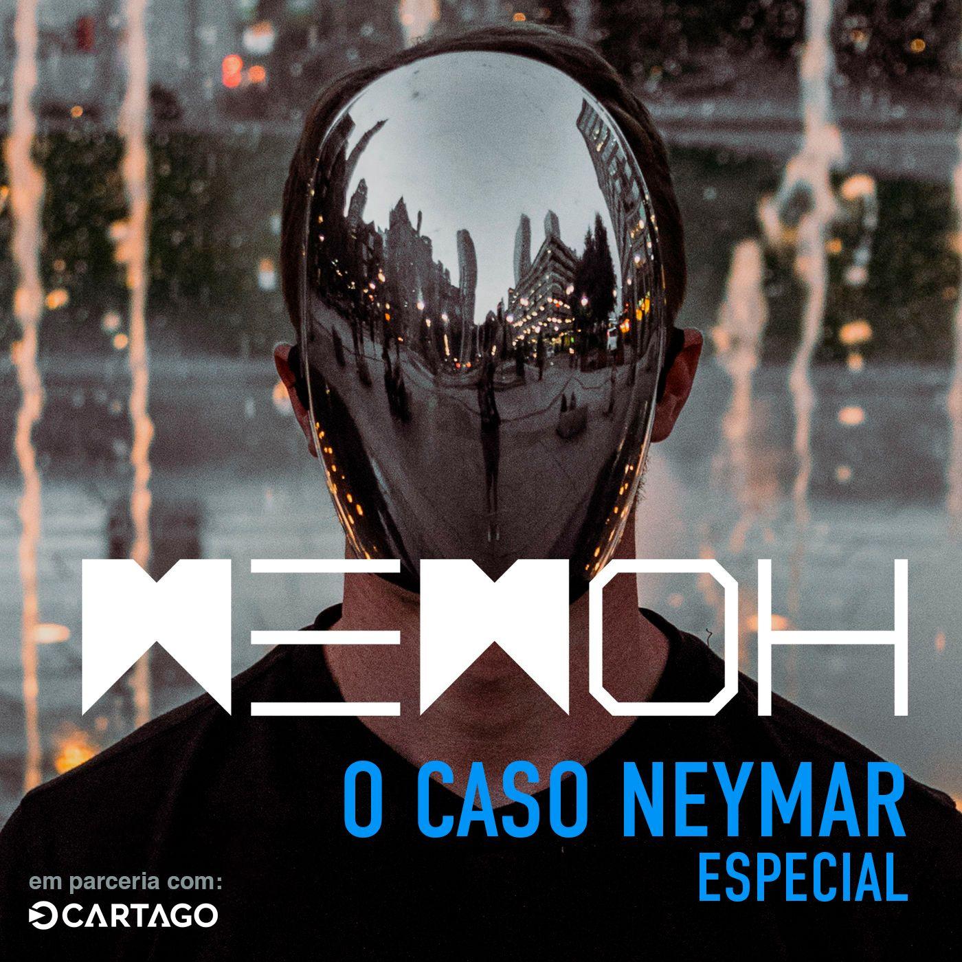 Especial: O Caso Neymar