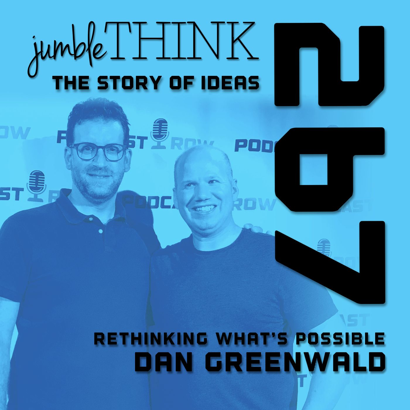 Rethinking What's Possible with Dan Greenwald