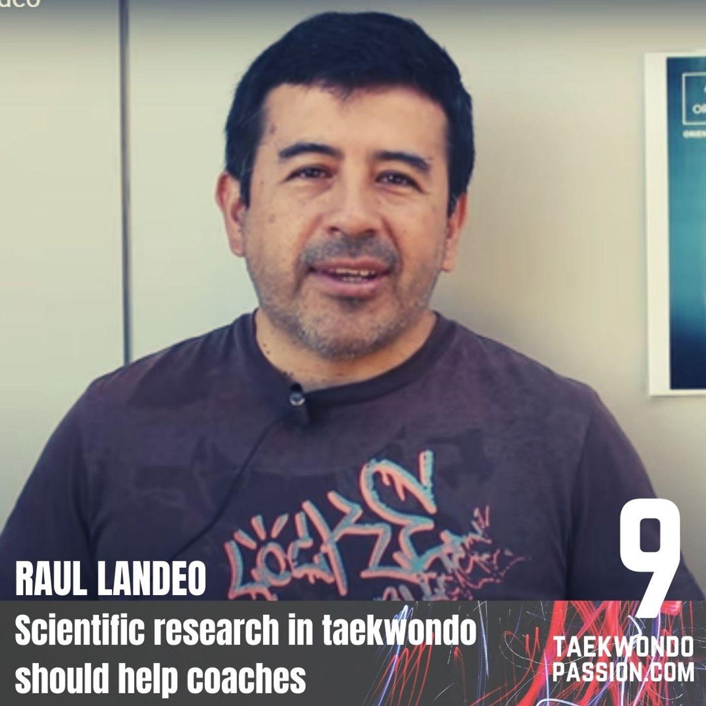 Raul Landeo - Scientific research in taekwondo should help coaches