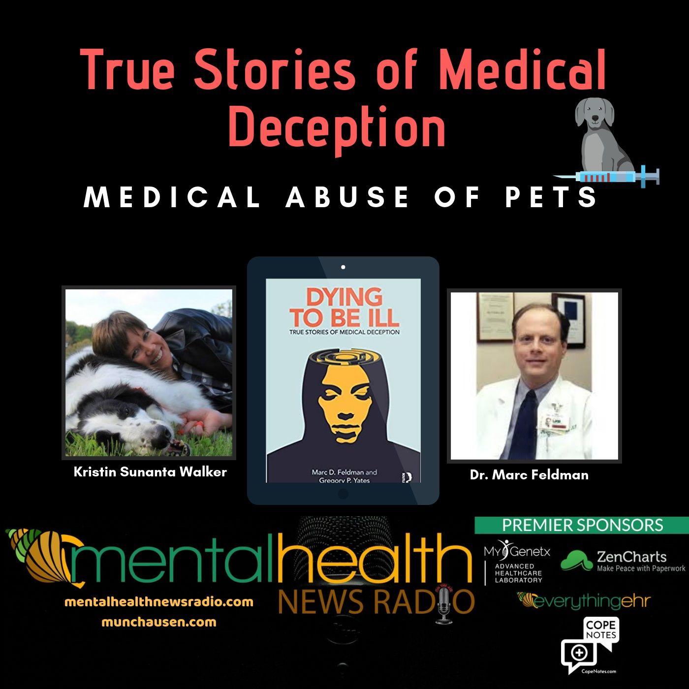 Mental Health News Radio - Medical Abuse of Pets with Dr. Marc Feldman