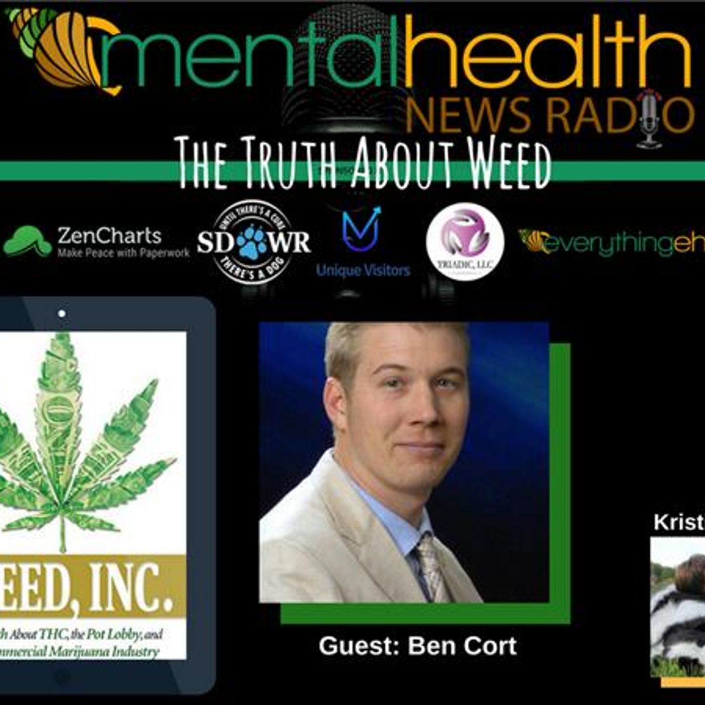 Mental Health News Radio - The Truth About Weed: THC, The Pot Lobby, & The Commercial Marijuana Industry