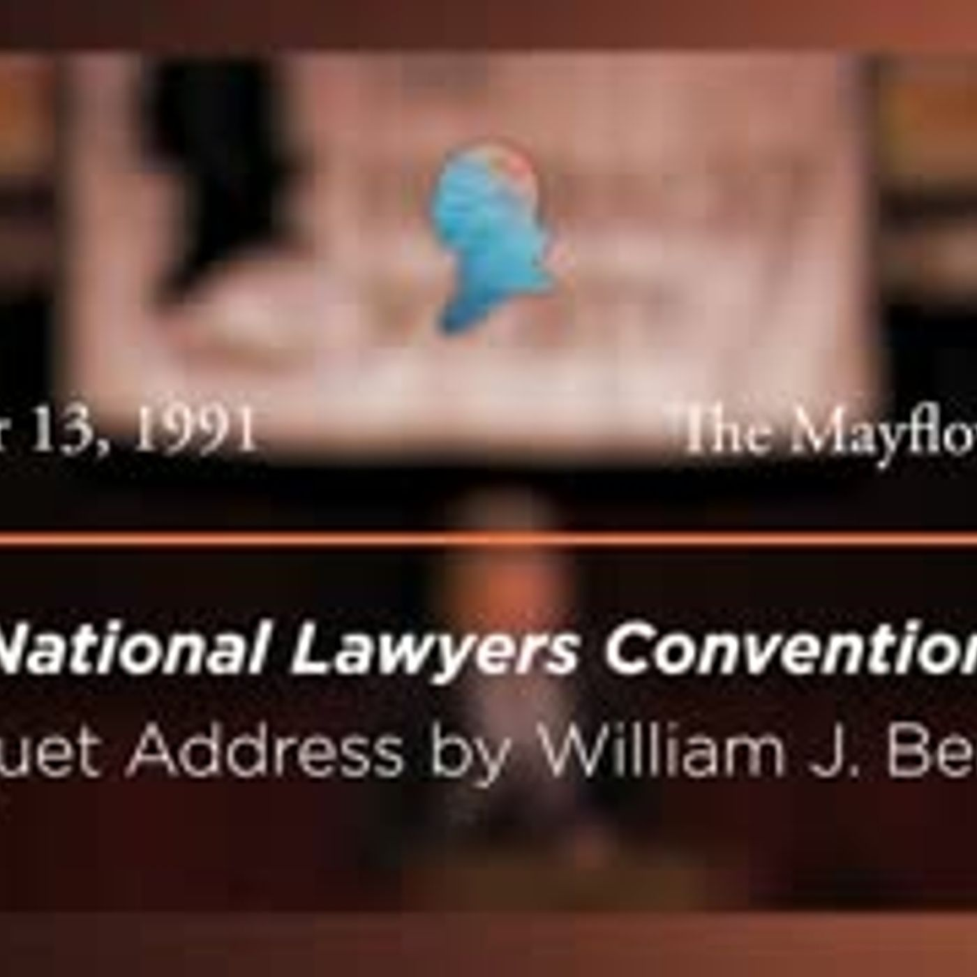 Banquet Address by William J. Bennett [Archive Collection]