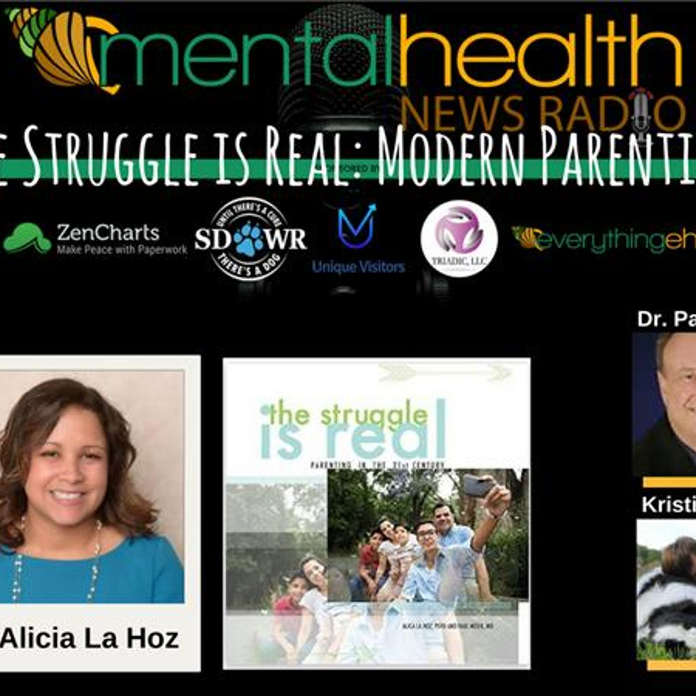 Mental Health News Radio - The Struggle is Real: Modern Parenting with Dr. Alicia La Hoz