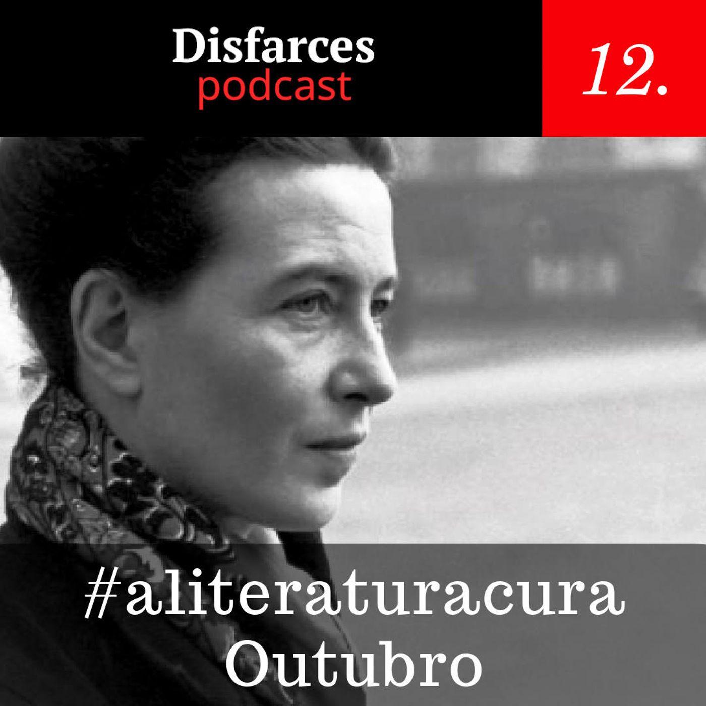 Disfarces 12 - #aliteraturacura Outubro