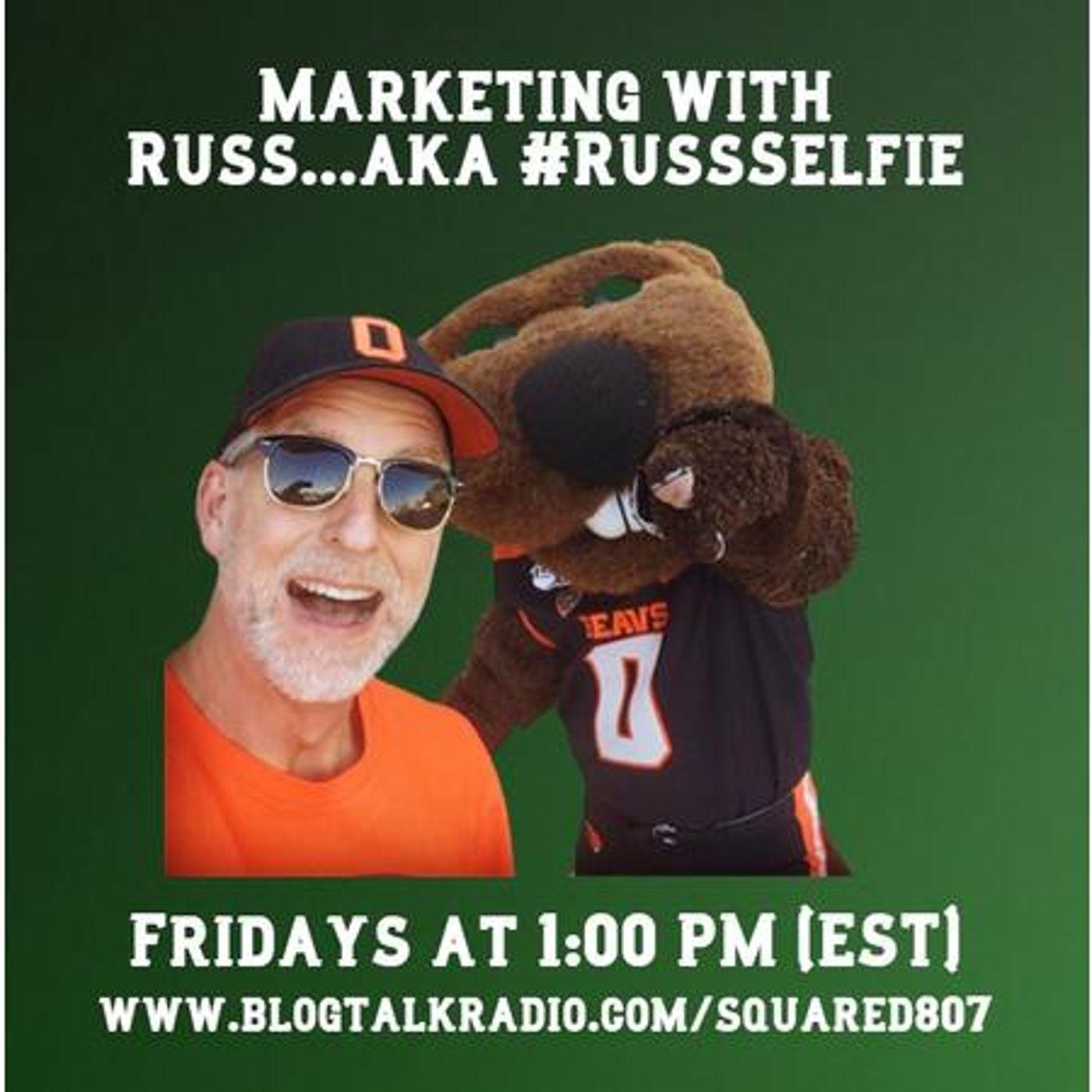 Marketing with Russ... aka #RussSelfie w/ Emily Harman - Episode 111