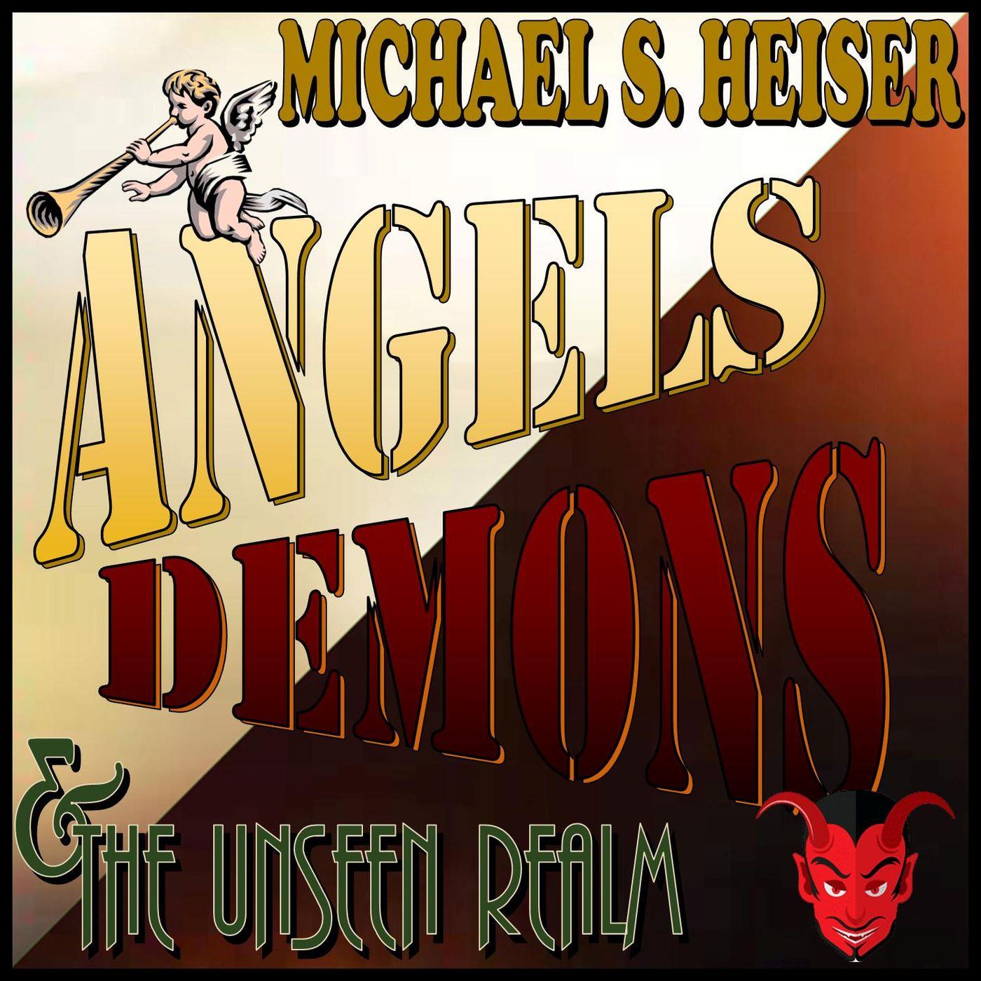 MIKE HEISER - Angels & Demons