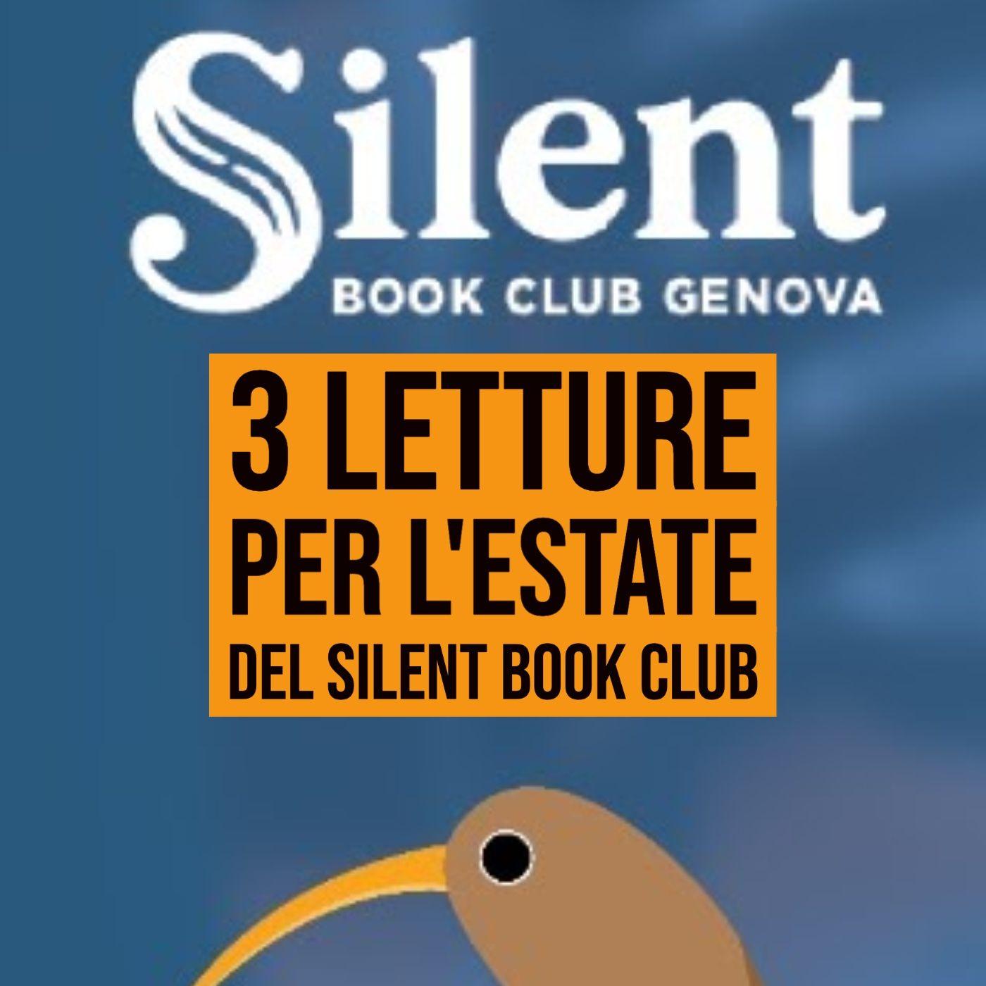 172 - Consigli di lettura per le vacanze con Silent Book Club Genova