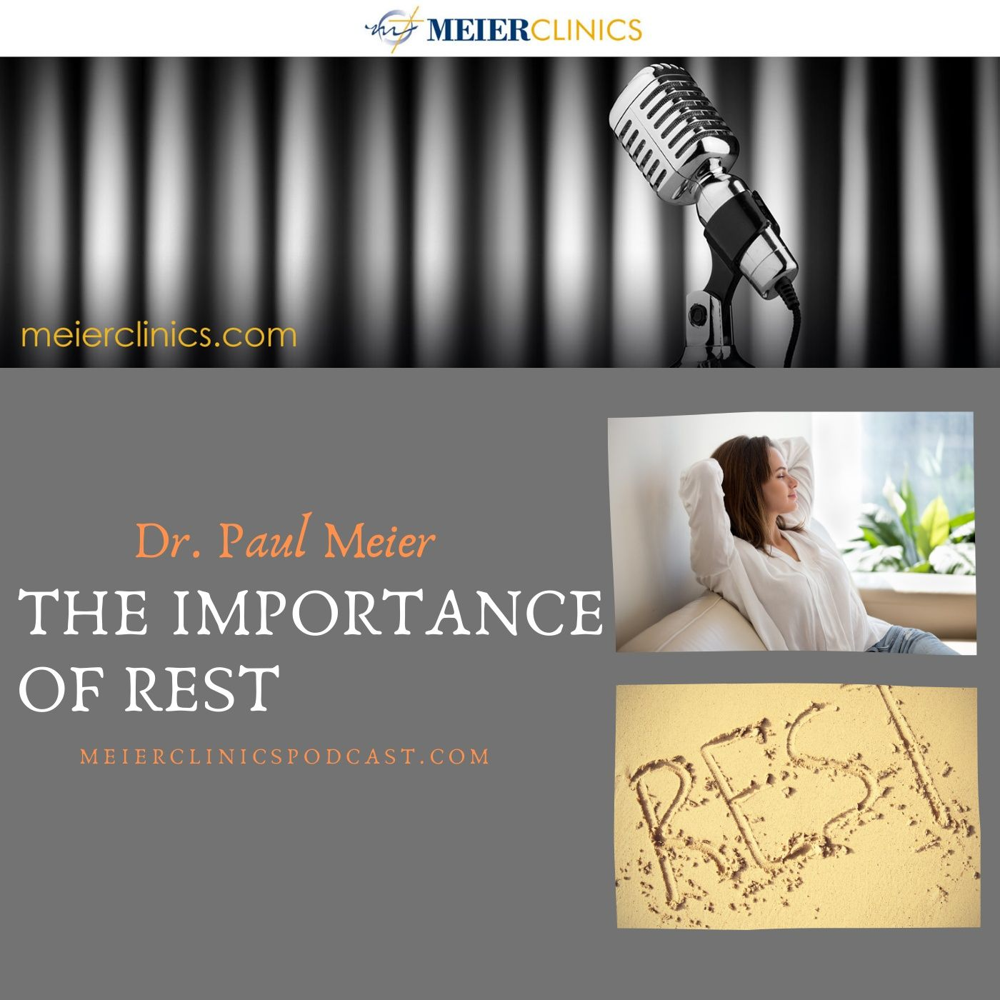 The Importance of Rest with Dr. Paul Meier
