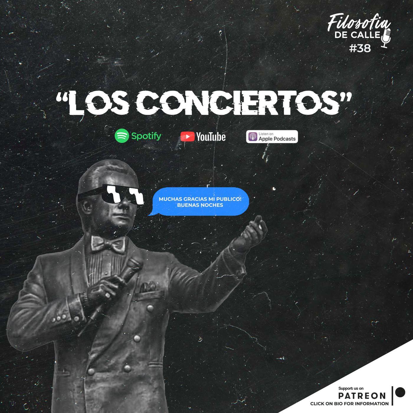 038. LOS CONCIERTOS