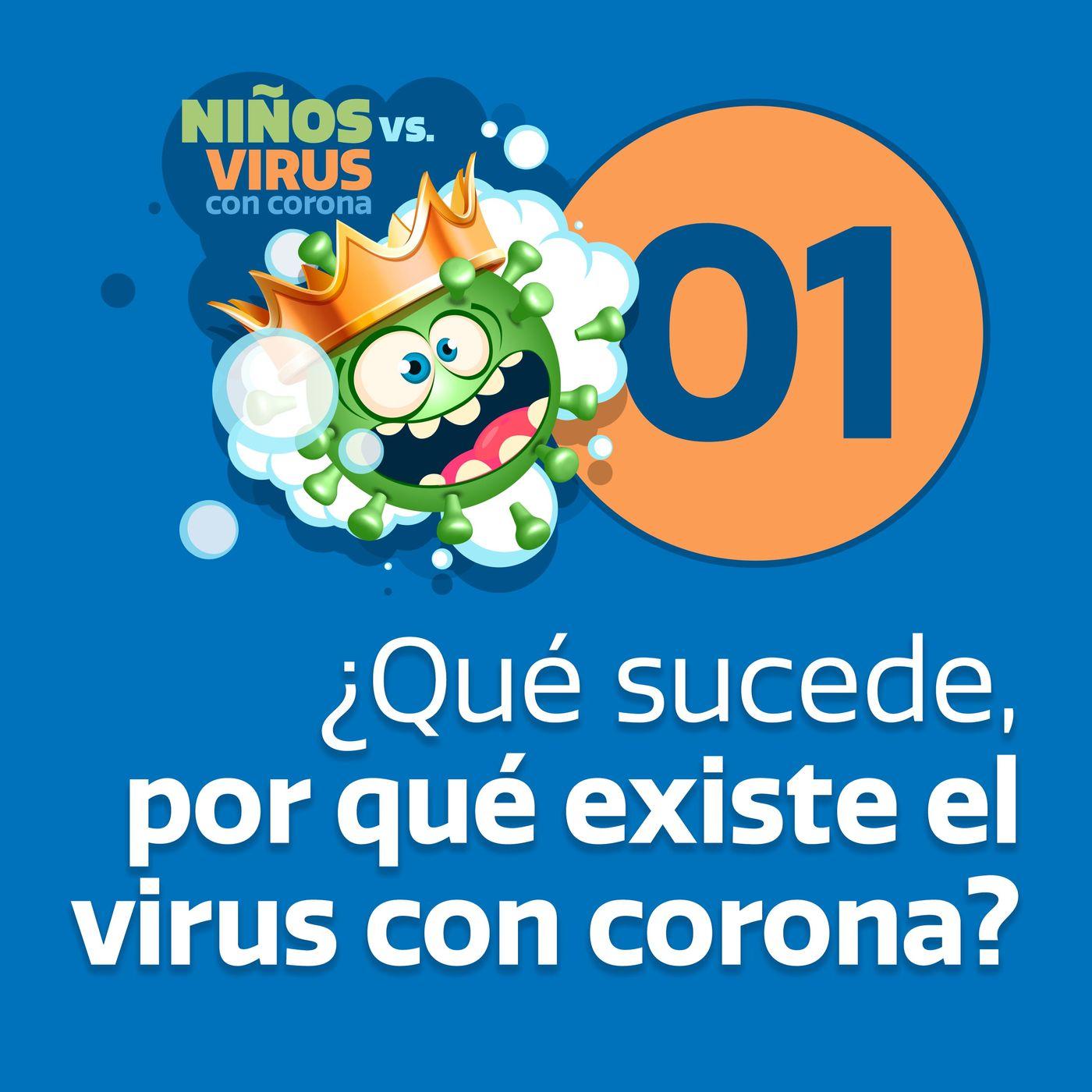 Día 01: Mi villano menos favorito   ¿Qué sucede, por qué existe el virus con corona?