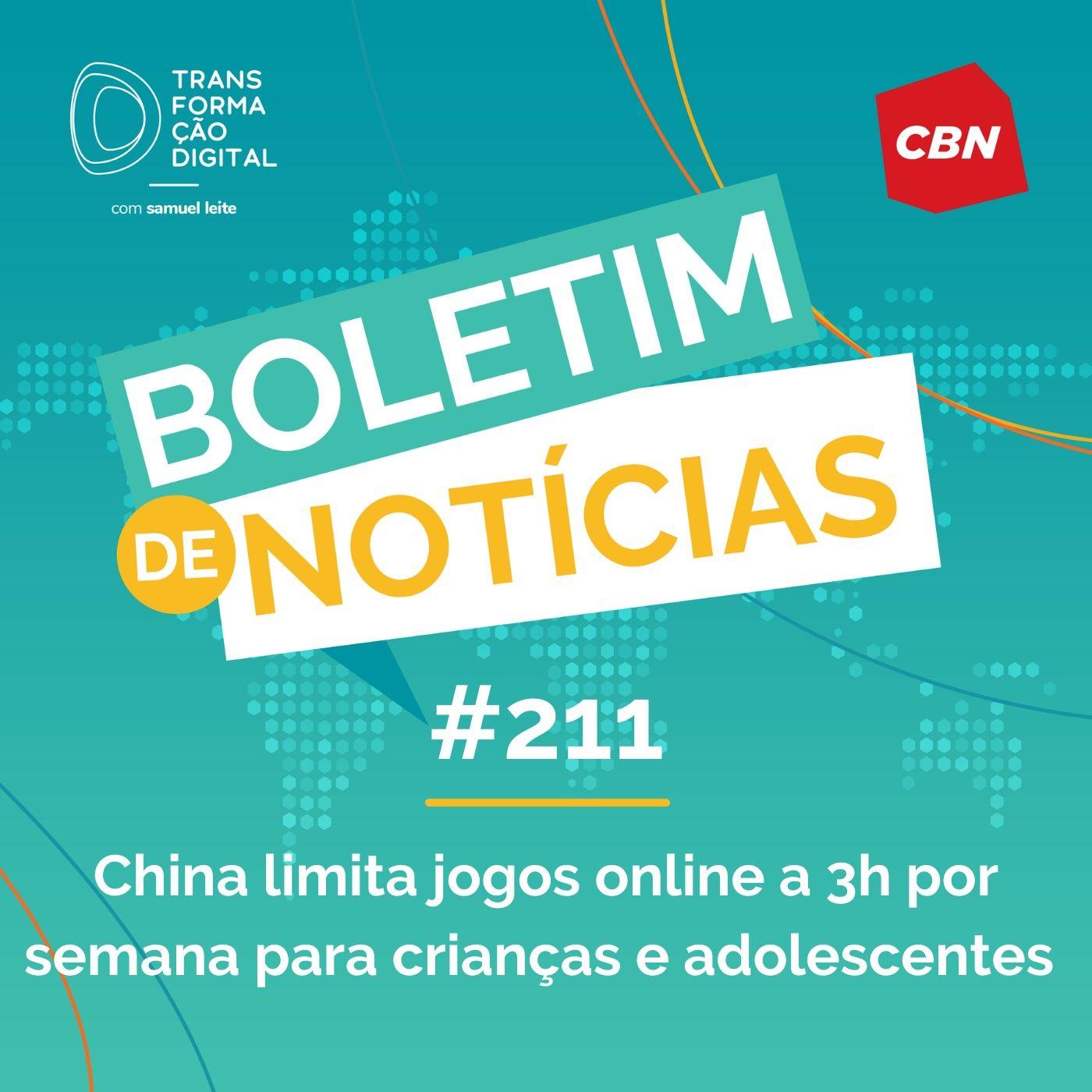 Transformação Digital CBN - Boletim de Notícias #211 - China limita jogos online a 3h por semana para crianças e adolescentes