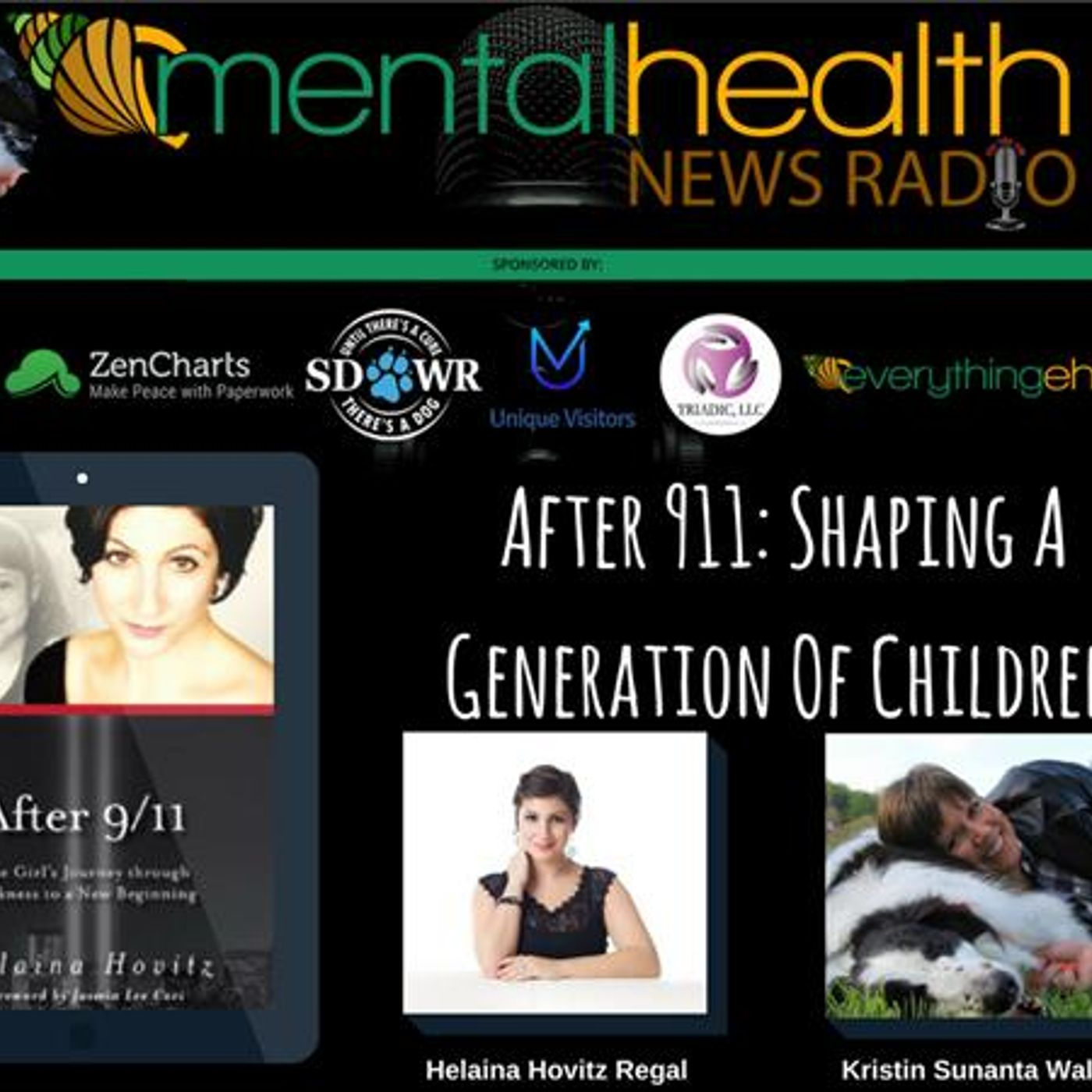 Mental Health News Radio - After 911: Shaping A Generation Of Children with Author Helaina Hovitz Regal
